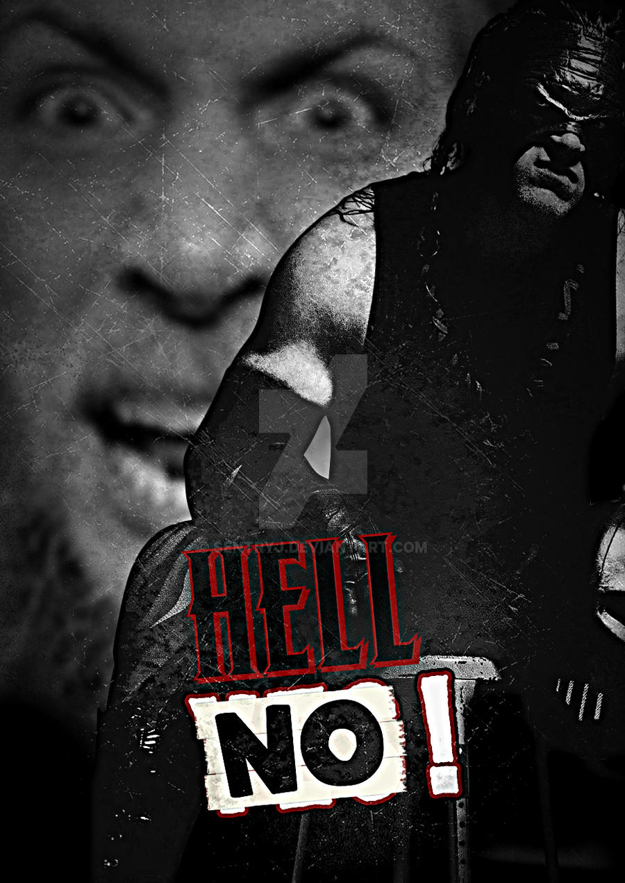 HELL NO ! by sentryJ