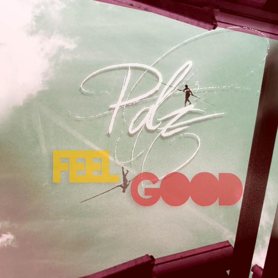 Feel Good (prod Pabzzz) by Pabzzz