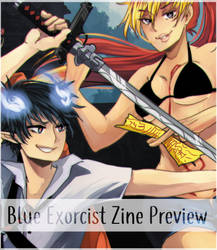 Blue Exorcist Zine Preview by EeNii