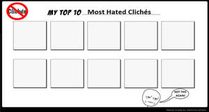 My Top 10 Most Hated Cliches - meme