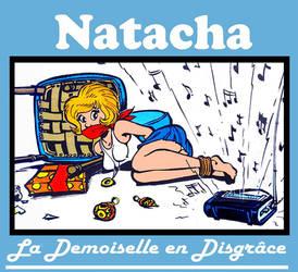 Natacha La Demoiselle en Disgrace II
