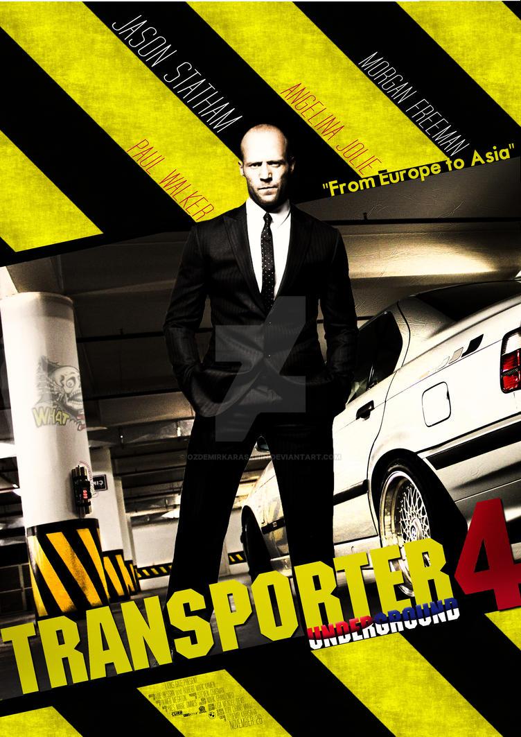 Transporter 4 Film Poster by OzdemirKarasahin on DeviantArt
