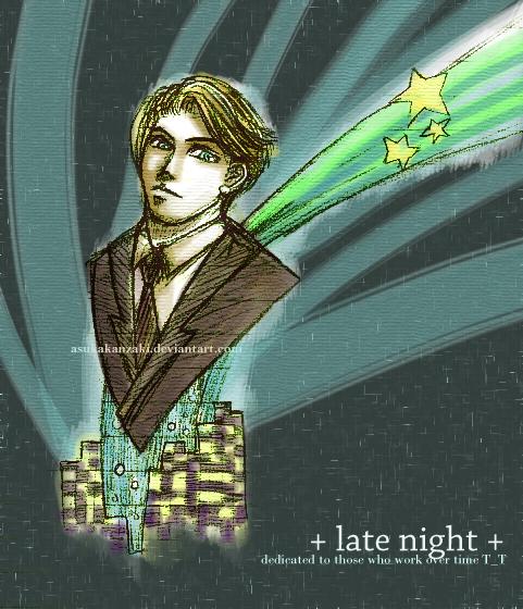 + late night + by asukakanzaki