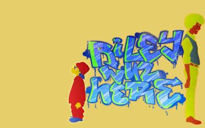 Riley Wuz Here