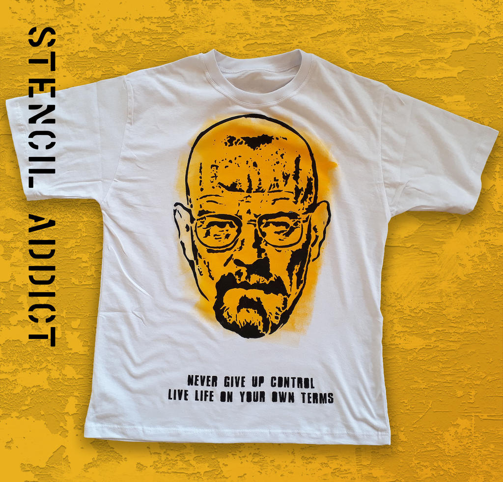 NEVER GIVE UP CONTROL - Walter White T-shirt