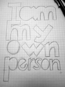 Day 1 - I am my own person