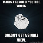 Forever alone youtube
