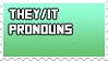 they/it pronoun stamp v4 by B33B
