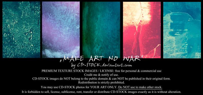 Make Art No War Premium Stock by CD-STOCK