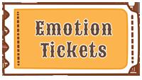 Emotion Tickets