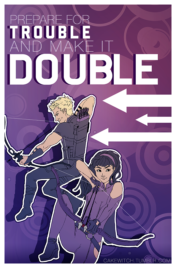 prepare for trouble and make it double by ahnri