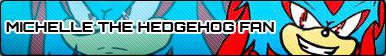 Michelle The Hedgehog Fan Button by chusonic