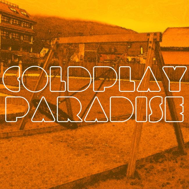 Песня paradise coldplay скачать