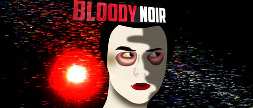 Bloody Noir Version 1 by ChemicalPaynt