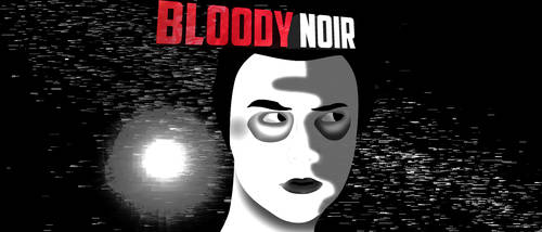 Bloody Noir v1 BW by ChemicalPaynt