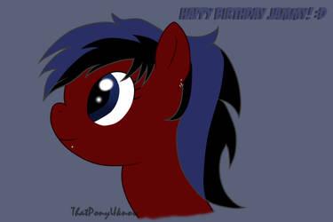 Happy Birthday Jammy by ThatPonyUknow