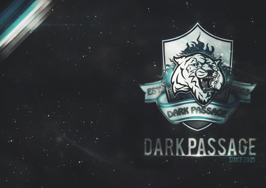 dark passage lol