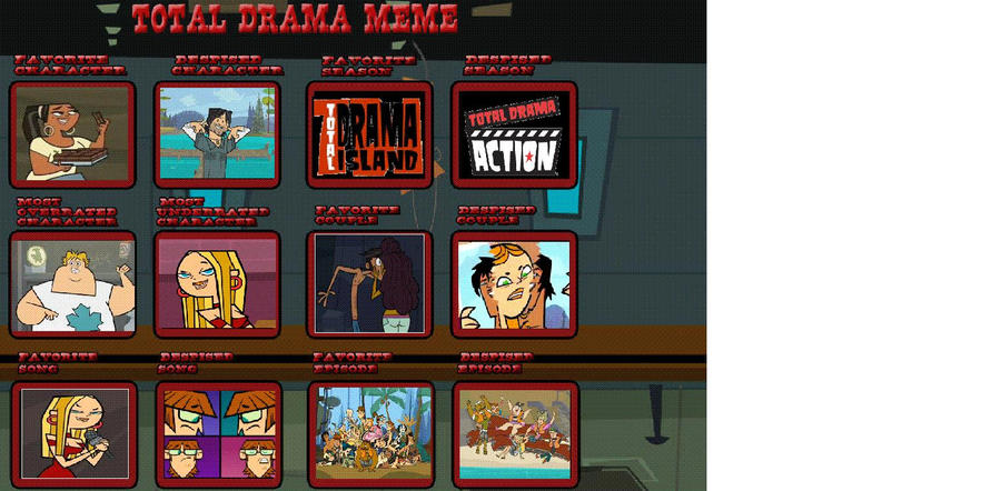 total drama meme by tacuma123 on deviantart. Black Bedroom Furniture Sets. Home Design Ideas