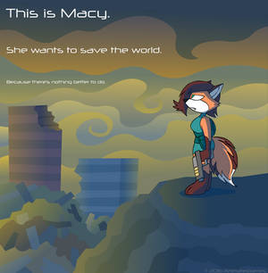 Macy is Off Saving the World
