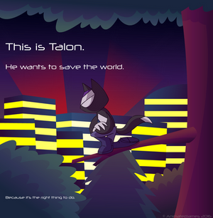 Talon is Off Saving the World