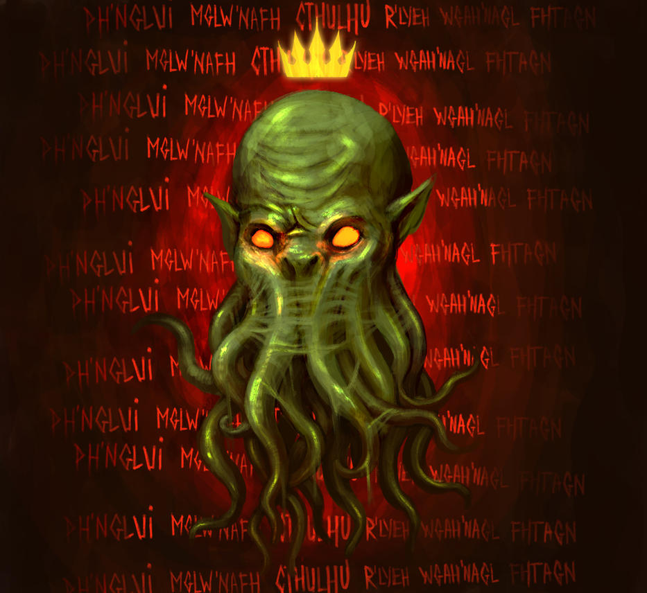 All hail Cthulhu!