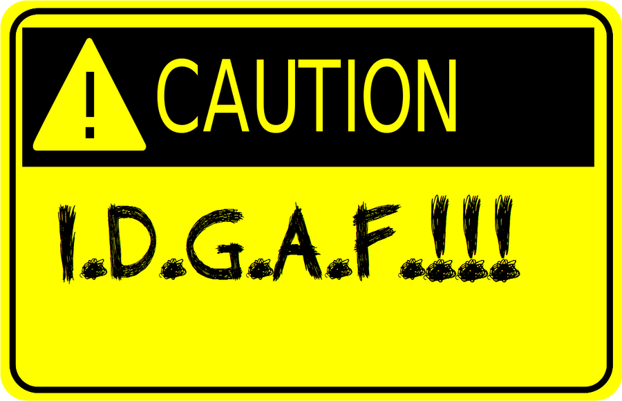 IDGAF Quotes