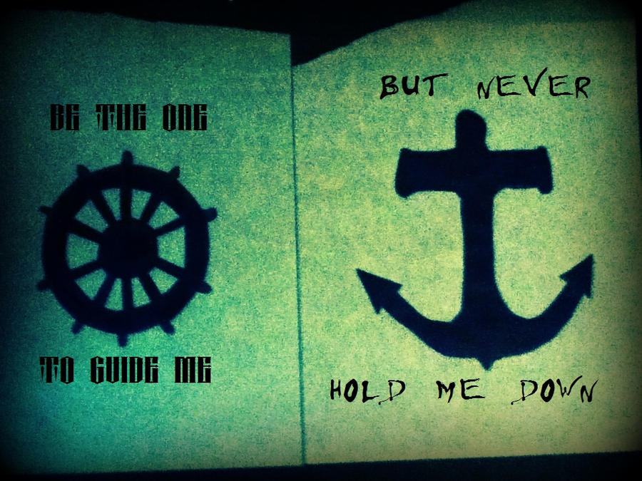 Be the One to Guide Me...But Never Hold Me Down.. by zombis-cannibal