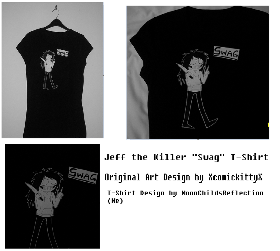 Jeff the Killer Swag T-Shirt Design by Shadow-Industries