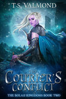 The Courier's Conflict (Book Cover) by FrostAlexis