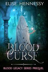 Blood Legacy - Elise Hennessy