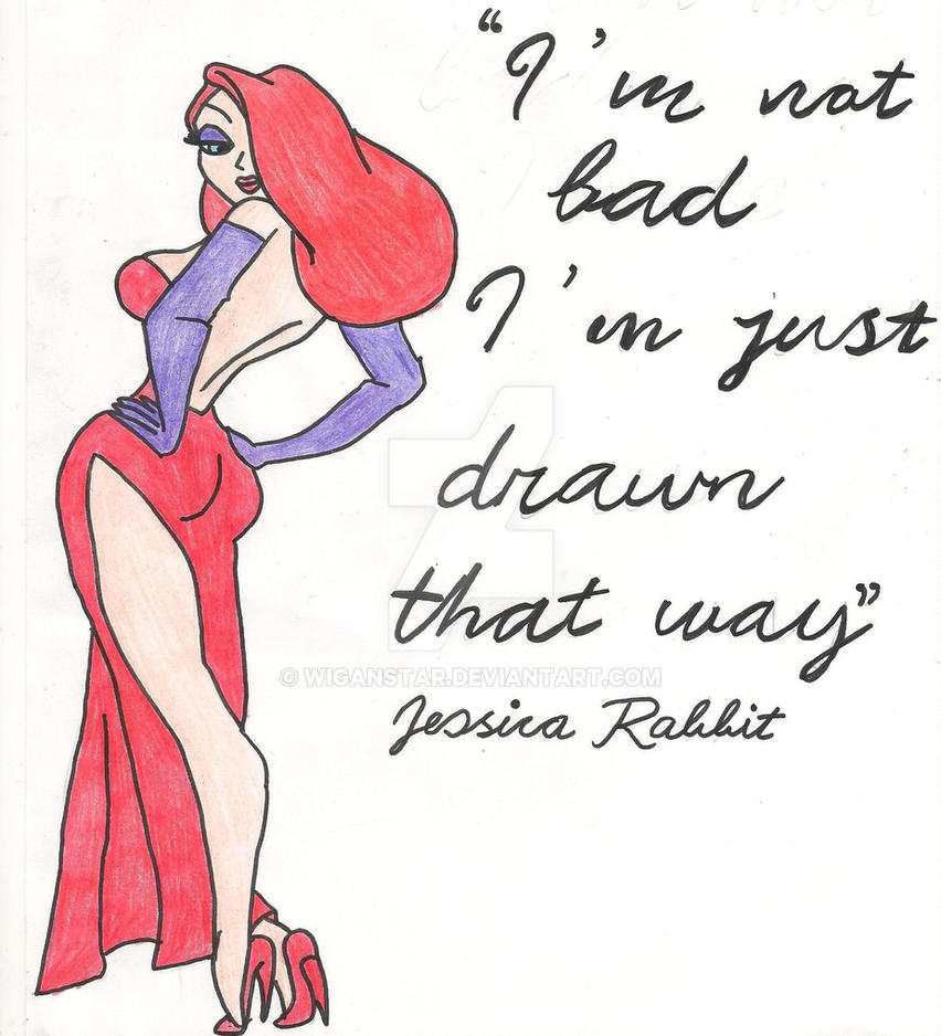 Jessica Rabbits Famous Line - My Own Email