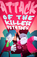 Attack Of The Killer Potatoes