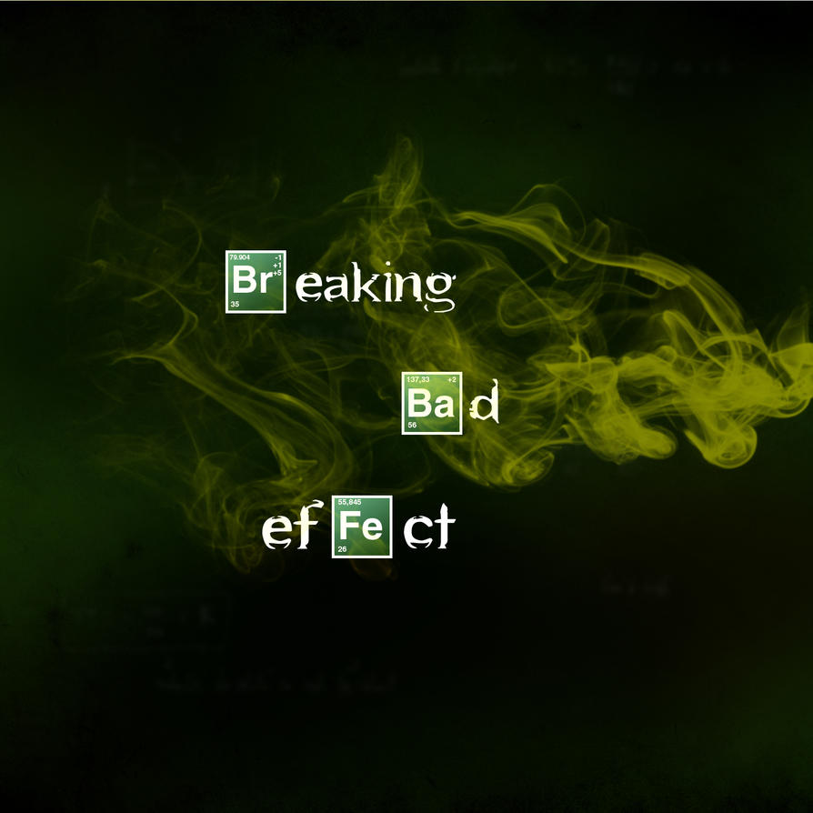 Breaking Bad Effect by Glorindorf