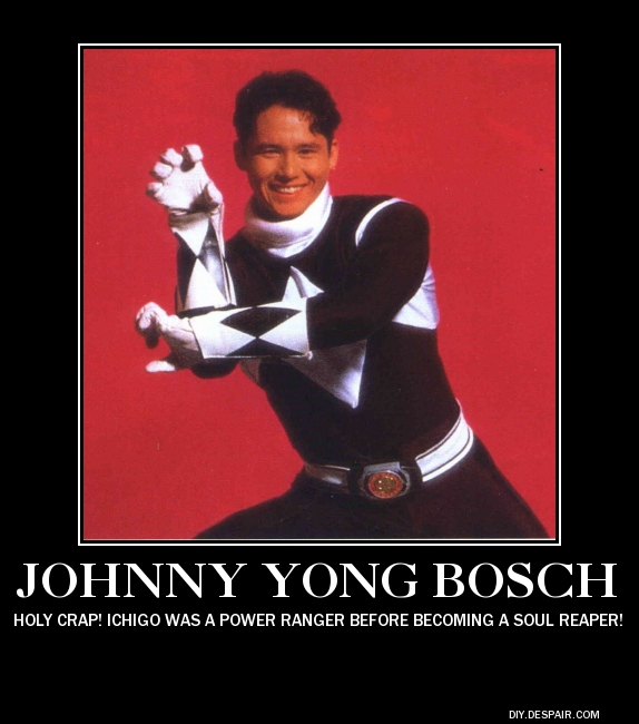Demotivational Poster- Johnny Yong Bosch by DarkOliver