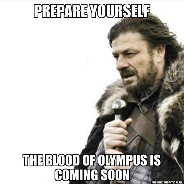 Prepare Yourself Meme-The Blood of Olympus by PJOfan22