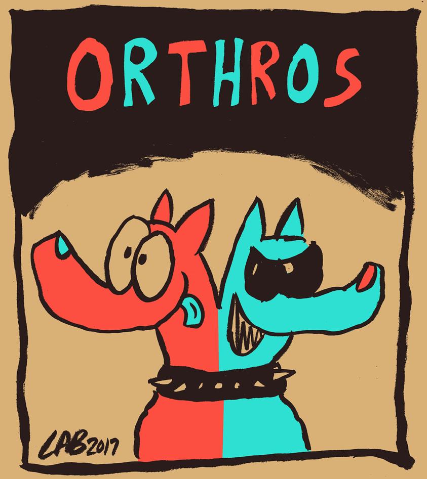 Orthros by bakertoons