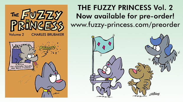 The Fuzzy Princess Vol. 2 PRE-ORDER OPEN by bakertoons