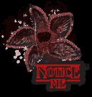 Notice Me by bentonAsylum
