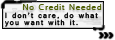 Use Policy Tag: No Credit Needed 2 by Cammerel