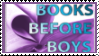 Books Before Boys Stamp by NerdyMind