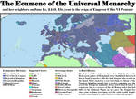 Regional Focus: Ecumene of the Universal Monarchy