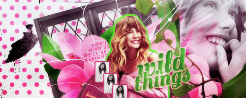 Wild Things | Signature by rudimentarily
