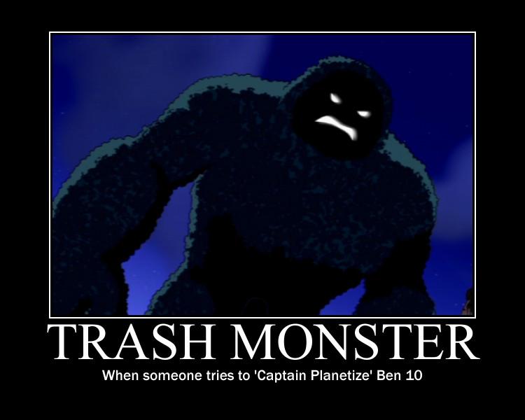 Trash Monster Demotivational by Sephirath21000