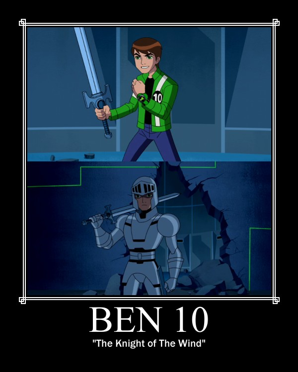 Ben 10 Knight of The Wind Motivational by Sephirath21000