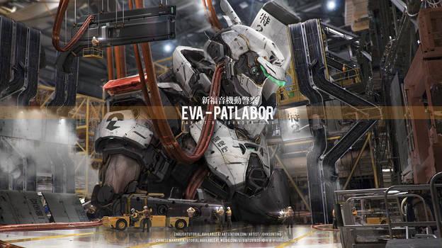 EVA X Patlabor