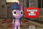 Triggered Twilight Sparkle (Youtube Video)