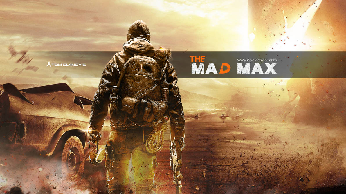 The Mad Max Wallpaper By Epicdesignsnl On Deviantart