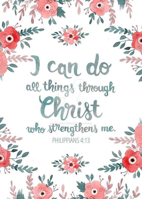 I Can Do All Things Through Christ By Gb Illustrations