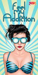 Feel my Addiction by hexthor