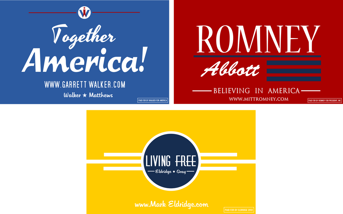 2012 Campaign Signs by KingWillhamII